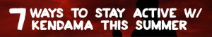 Kendama-USA-7-Ways-Stay-Active-Kendama-Summer